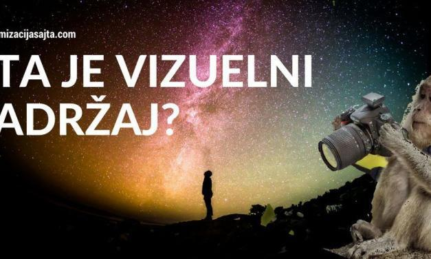 Šta je vizuelni sadržaj i kako ga koristiti?