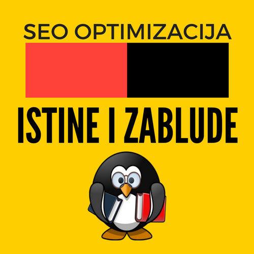 Šta je SEO optimizacija sajtova - istine i zablude