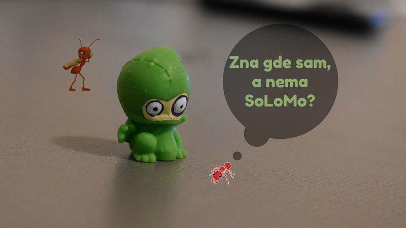 Šta je to SoLoMo - zna gde sam?