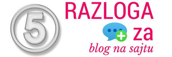 Blog na sajtu - razlozi