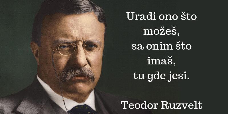 Image Uradi šta možeš-Teodor Ruzvelt