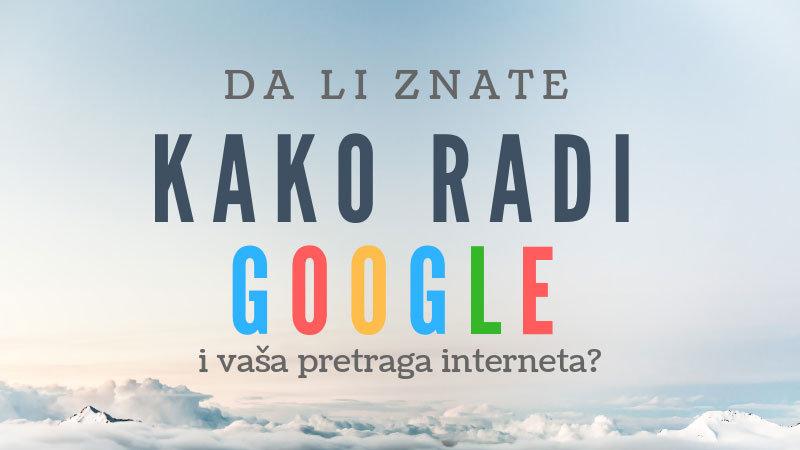 Kako radi Google?