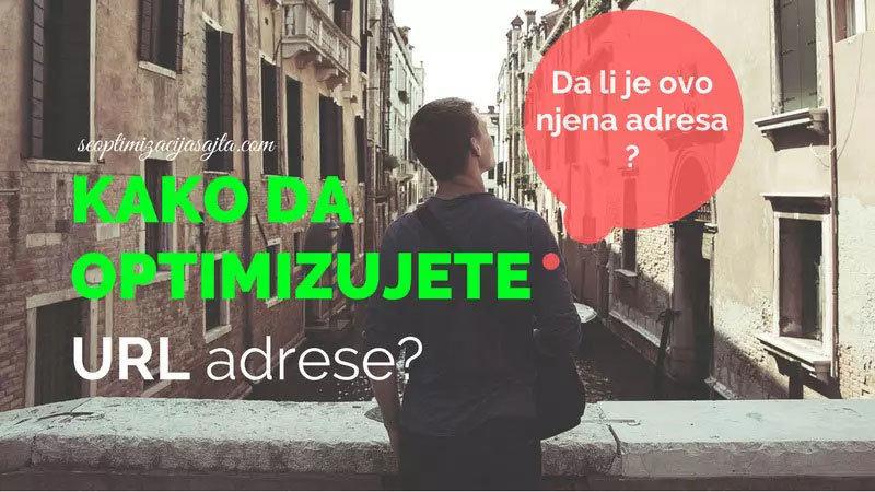 Kako se radi SEO optimizacija URL adresa